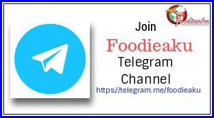 Foodieaku Telegram Channel
