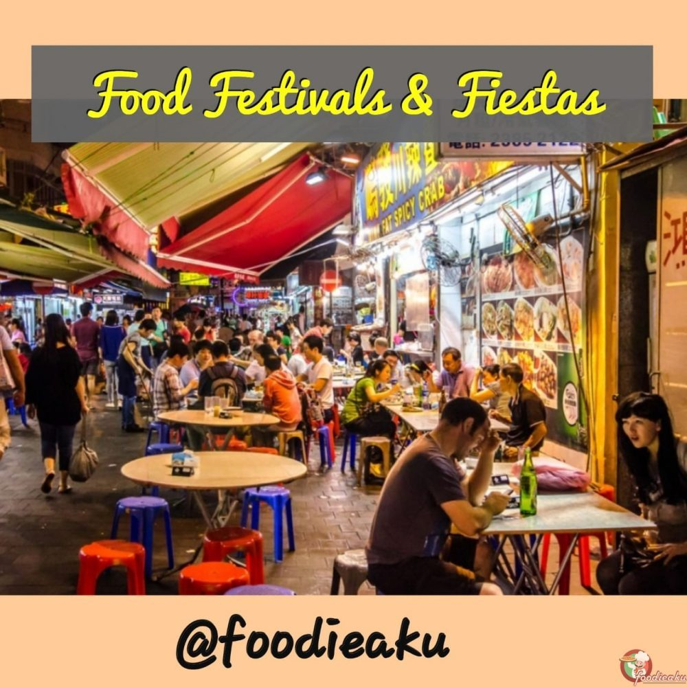 Food festivals and fiestas