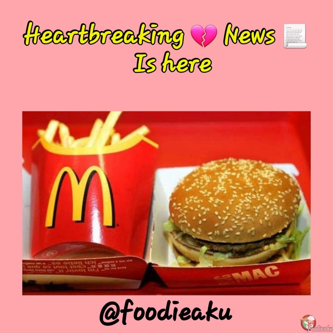 Heartbreaking food news for burger lovers: foodieaku